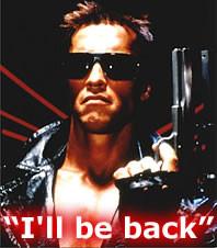 Arnie I'll Be Back